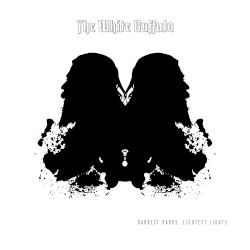 The White Buffalo - Darkest Darks, Lightest Lights