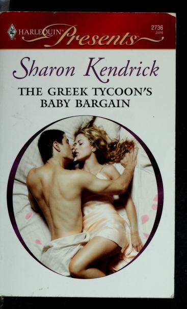 The Greek Tycoon's Baby Bargain by Sharon Kendrick