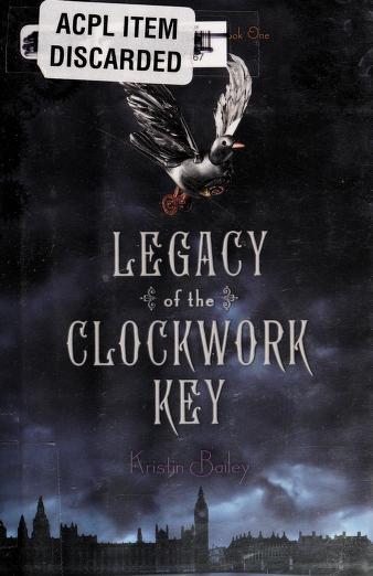 The clockwork key by Kristin Bailey