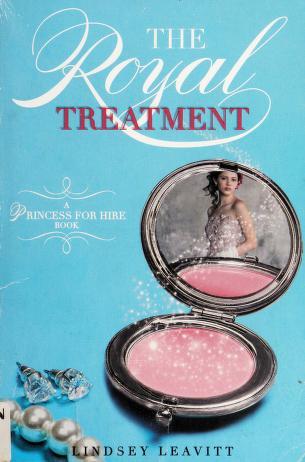 Cover of: The royal treatment | Lindsey Leavitt